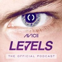 Avicii - LEVELS EPISODE 055