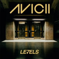 Avicii - LEVELS EPISODE 056