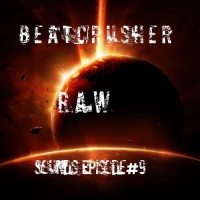 Beatcrusher - RAW Sounds Episode 9