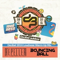 Bouncing Ball - & Repeller - Decibel 2016 Loudness Warm-Up Mix