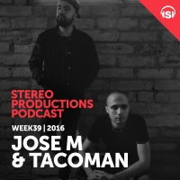 Chus & Ceballos - Stereo productions podcast 169 with Jose M & Tacoman