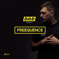 D.O.D - with FREEQUENCE Radio 24