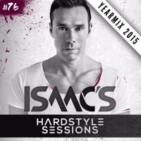 DJ Isaac - Hardstyle Sessions 76 2015 YEARMIX