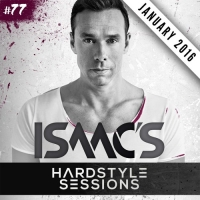 DJ Isaac - Hardstyle Sessions 77