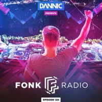Dannic - Fonk Radio 120 (Year Mix 2018)
