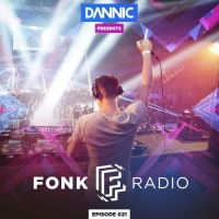 Dannic - Presents Fonk Radio 021
