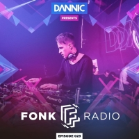 Dannic - Presents Fonk Radio 023