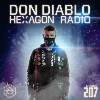 Don Diablo - Hexagon Radio Episode 207