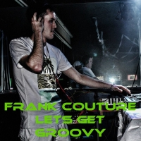 Frank Couture - Let's Get Groovy 12