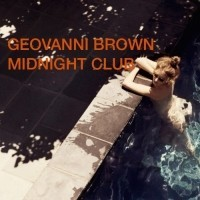 Geovanni Brown - Midnight Club April 2014