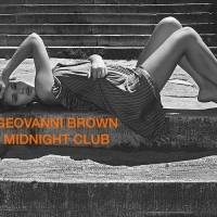 Geovanni Brown - Midnight Club August 2014