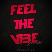 Jay Fooling - Feel The Vibe Podcast 1