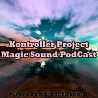Kontroller Project - Magic Sound PodCast 62