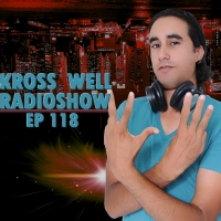 Kross Well - RadioShow Episode 118