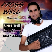 Kross Well - RadioShow Episode 123