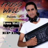 Kross Well - RadioShow Episode 128