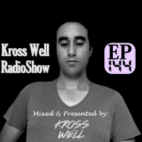 Kross Well - RadioShow Episode 144