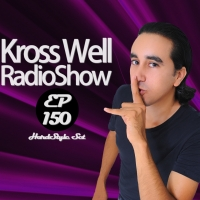 Kross Well - RadioShow Episode 150 HardStyle Set