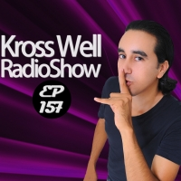 Kross Well - RadioShow Episode 157