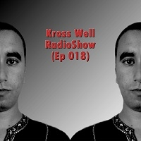 Kross Well - RadioShow Episode 18