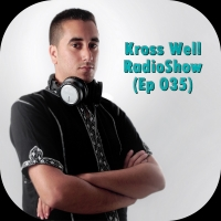 Kross Well - RadioShow Episode 35