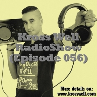 Kross Well - RadioShow Episode 56
