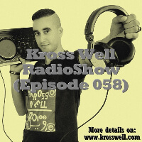 Kross Well - RadioShow Episode 58