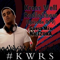 Kross Well - RadioShow Episode 79 DJ Guest NIELZUKA