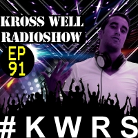 Kross Well - RadioShow Episode 91