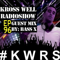 Kross Well - RadioShow Episode 96