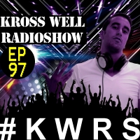 Kross Well - RadioShow Episode 97