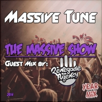 Massive Tune - & Renegade Agency with The Massive Show Year Mix 2014