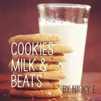 Nicky E - Cookies Milk & Beats 24