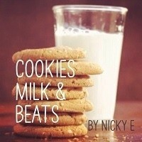 Nicky E - Cookies Milk & Beats 7