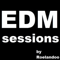 Roelandoo - EDM Sessions Episode 1