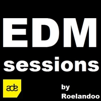 Roelandoo - EDM Sessions Episode 10