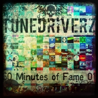 TuneDriverZ - 60 Minutes of Fame 01