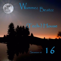 Wammes Beatzz - House Session nr 16