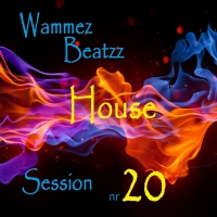 Wammes Beatzz - House Session nr 20